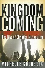 Kingdom Coming: The Rise of Christian Nationalism, Goldberg, Michelle, Acceptabl