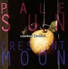 Cowboy Junkies - Pale Sun Crescent Moon [New CD] Holland - Import
