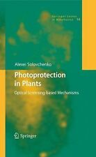Photoprotection in Plants : Optical Screening-Based Mechanisms 14 by Alexei...