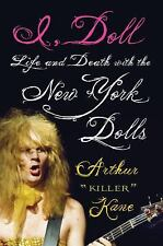 I, Doll: Life and Death with the New York Dolls-ExLibrary