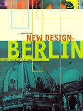 New Design: Berlin: The Edge of Graphic Design