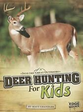 Deer Hunting for Kids Into the Great Outdoors