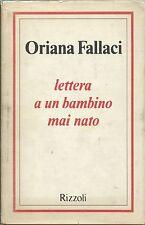 Oriana Fallaci - Lettera a un bambino mai nato - Prima edizione 1975 Rizzoli