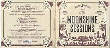 CD + DVD**THE MOONSHINE SESSIONS**12 titres + Bonus en DVD