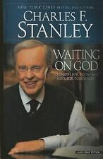 WAITING ON GOD [9781594155260] - CHARLES F. STANLEY (HARDCOVER) NEW