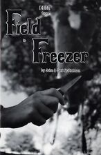Booklet by surviorist McPherson DEER from FIELD to FREEZER, how to do it..!