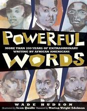 Powerful Words: More Than 200 Years of Extraordinary Writing by African America…