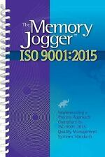 The Memory Jogger ISO 9001 : Implementing a Process Approach Compliant to IS...