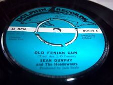 SEAN DUNPHY-OLD FENIAN GUN/I'M GONNA BE A COUNTRY BOY AGAIN DOLPHIN 58 UK VG+ 45