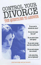 Control Your Divorce: The Questions to Answer, Bennett, Jan, Beveridge, Jody