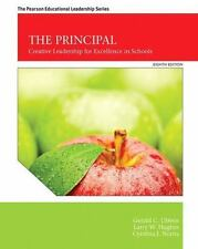 NEW - The Principal: Creative Leadership for Excellence in Schools (8th Edition)