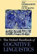 Oxford Handbooks: The Oxford Handbook of Cognitive Linguistics (2010, Paperback)