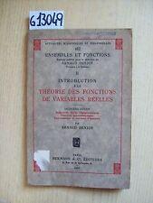A. DENJOY - THEORIE DES FONCTIONS DE VARIABLES REELLES - II PARTIE - HERMANN