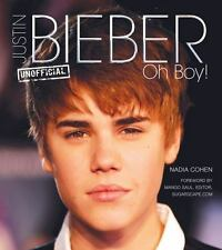 Pop Icons: Justin Bieber: Oh Boy! by Nadia Cohen (2012, Hardcover Book)