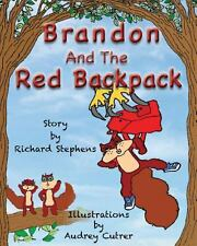 Brandon and the Red Backpack by Richard Stephens (2013, Paperback, Large Type)