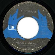 """O. V. WRIGHT 45:  """"Precious, Precious / You Gotta Have Love""""  1978  Hi  VG+"""