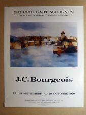 AFFICHE SIGNÉE J.C. BOURGEOIS Galerie d'Art Matignon PARIS Sept./Oct. 1970 TBE