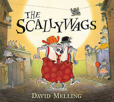 The Scallywags David Melling Very Good Book