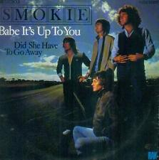 "7"" Smokie/Babe It´s Up To You (D)"