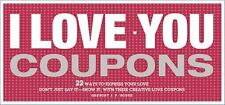 I Love You Coupons by Gregory J. P. Godek (2011, Record Book)