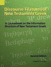 Discourse Features of New Testament Greek : A Coursebook on the Information...