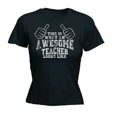This Is What An Awesome Teacher Looks Like WOMENS T SHIRT - school class tee