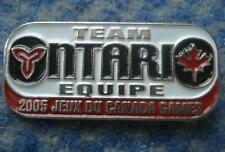 CANADA NATIONAL OLYMPIC SUMMER GAMES 2005 ONTARIO TEAM PIN BADGE