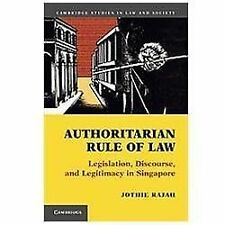 Cambridge Studies in Law and Society Ser.: Authoritarian Rule of Law :...