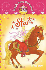 STAR BY POPPY SHIRE (FROM THE MAGIC PONY CAROUSEL SERIES)