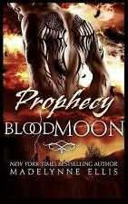 Blood Moon: Prophecy by Madelynne Ellis (2015, Paperback)