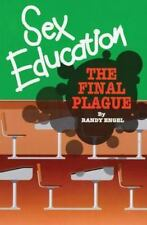 Sex Education: The Final Plague-ExLibrary