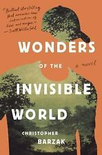 Wonders of the Invisible World by Christopher Barzak (2015, Hardcover)