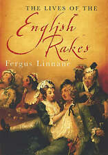The Lives Of The English Rakes, Linnane, Fergus, Very Good Book