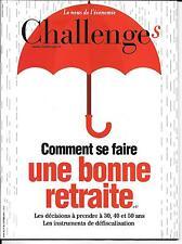 CHALLENGES N° 447--COMMENT SE FAIRE UNE BONNE RETRAITE DECISSIONS A PRENDRE