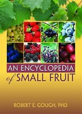AN ENCYCLOPEDIA OF SMALL FRUIT NEW PAPERBACK BOOK