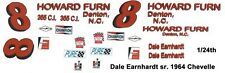 #8 Dale Earnhardt Sr. Howard Furn. 1964 Chevelle 1/25th - 1/24th Scale Decals