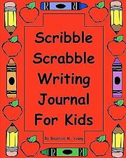 Scribble Scrabble Writing Journal for Kids by Beatrice M. Young (2009,...