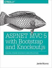 ASP. NET MVC 5 with Bootstrap and Knockout.js : Building Dynamic, Responsive...