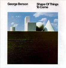 George Benson-The Shape of Things to Come CD NEW