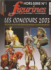 FIGURINES HS   N°1   LES CONCOURS 2003