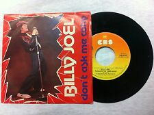45 GIRI VINILE BILLY JOEL DON'T ASK ME WHY/THROUGH THE LONG  NUOVO D'EPOCA
