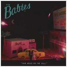 Our House on the Hill [Digipak] * by The Babies (Indie Rock) (CD, Nov-2012,...
