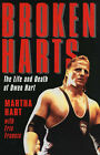 Broken Harts: The Life and Death of Owen Hart by Martha Hart (Paperback, 2004)