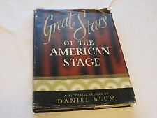 Great Stars of the American Stage A Pictorial Record by Daniel C. Blum HC book