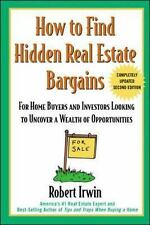 How to Find Hidden Real Estate Bargains 2/e - Robert Irwin - Paperback