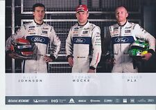 JOHNSON, MUCKE, PLA UN - SIGNED FORD GT LE MANS / WEC PROMO CARD 2017.