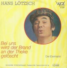 """7"""" Hans Lötzsch/Bei Uns Wird Der Brand An Der Theke Gelöscht"""