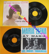 LP 45 7''LOS INDIOS TABAJARAS Maria elena Ay maria italy RCA VICTOR no cd mc dvd