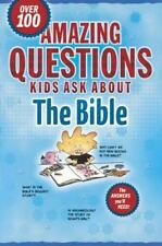 Amazing Questions Kids Ask about the Bible (Questions Children Ask) David R Vee