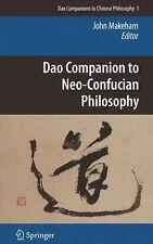 Dao Companion to Neo-Confucian Philosophy 1 (2010, Hardcover)